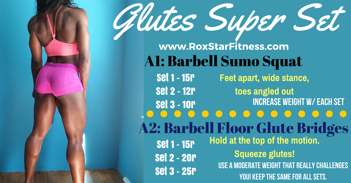 Glutes Super Set Trythis Workout Series Roxstar Fitness