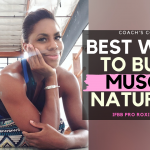 The BEST Ways to NATURALLY Build Muscle In and Out of the Gym