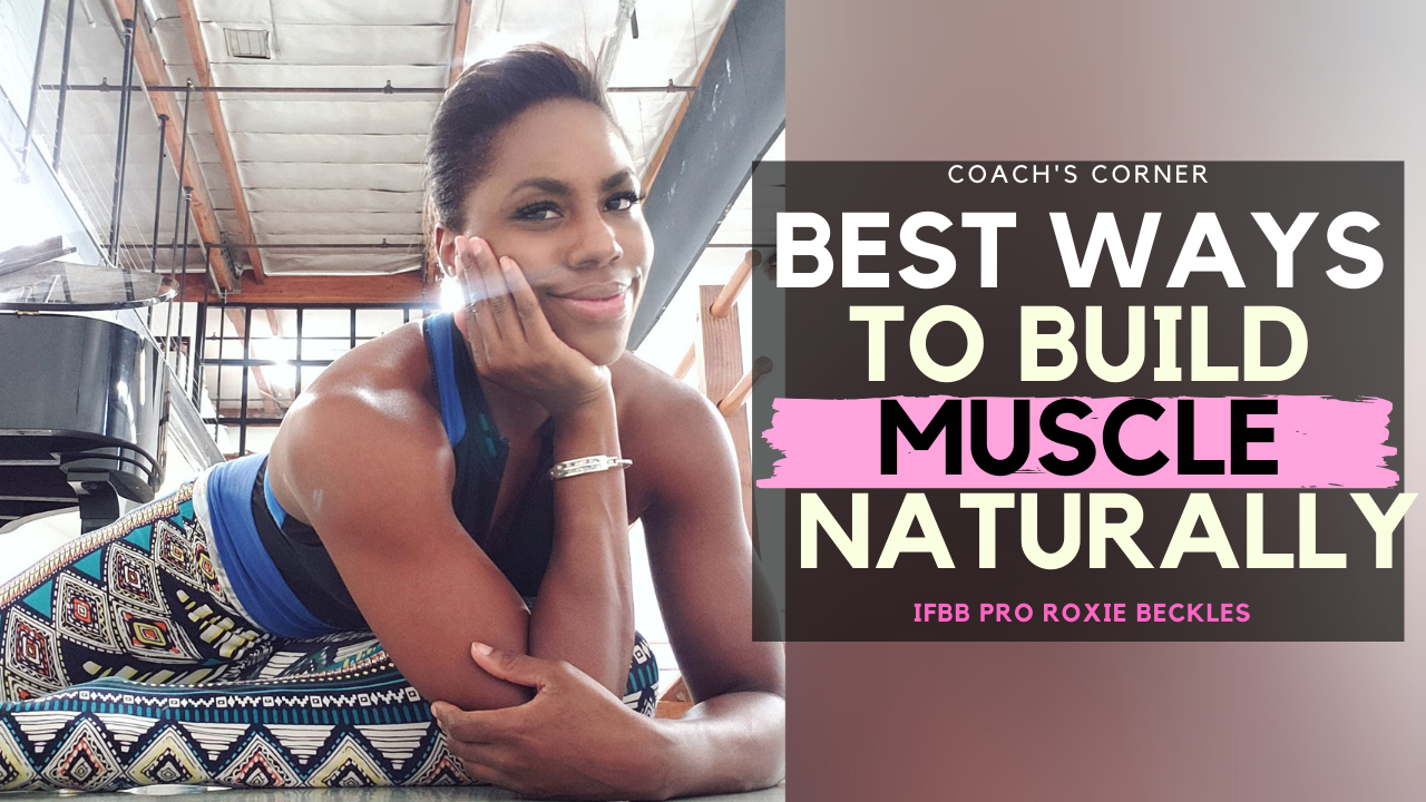 naturally build muscle in and out of the gym