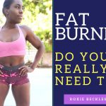 The Ultimate Truth: Are Fat Burners NEEDED for Fat Loss?