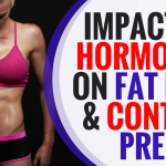 Impact of Hormones on Fat Loss and Contest Prep