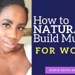 How to NATURALLY Build Muscle for Women