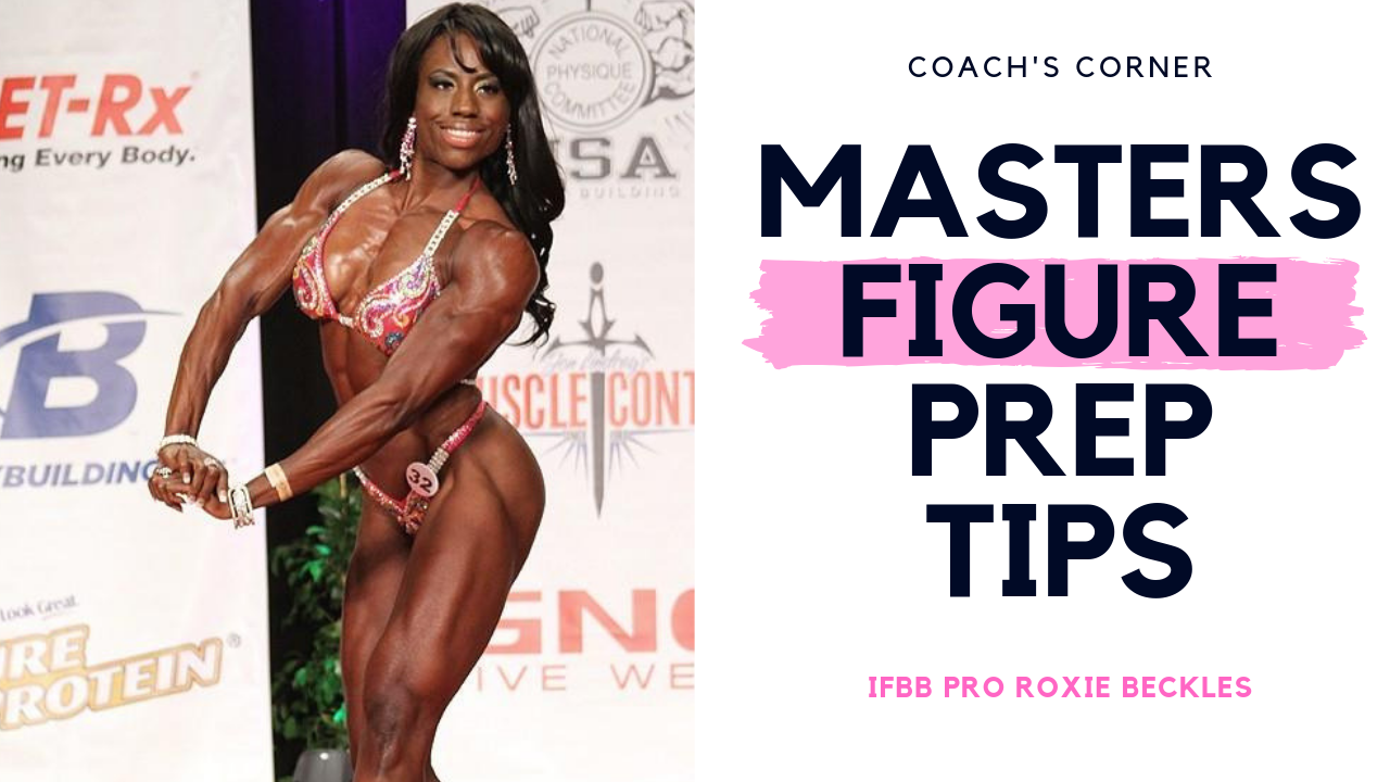 Contest Prep Tips for Masters Figure Competitors - How to Get Started