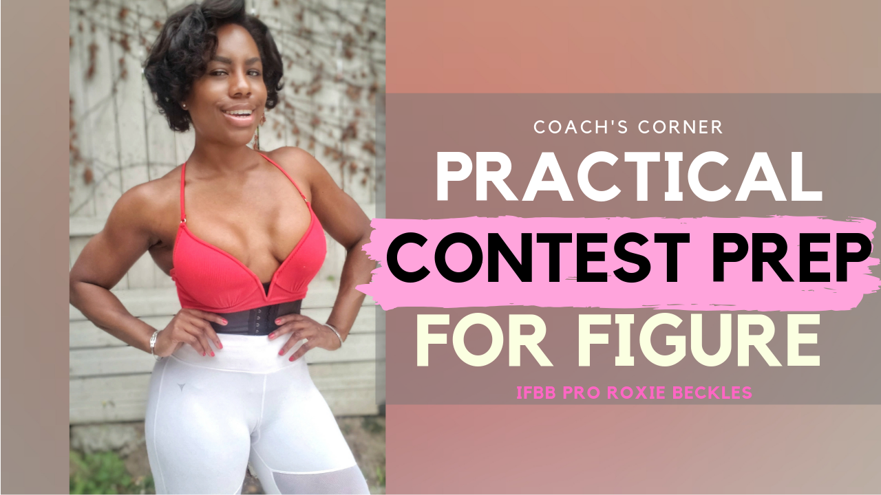 Contest Prep Diet & Training Tips for Figure Competitors