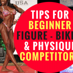 Tips for Beginner Figure Bikini and Physique Competitors (Video)