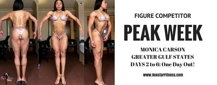 Figure Competitor Peak Week: Monica Carson Greater Gulf States - Days 2 to 6: 1 Day Out!