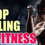 You're A FAILURE in Fitness. So What? Let's FIX It